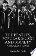 The Beatles  Popular Music and Society