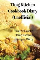 Thug Kitchen Cookbook Diary