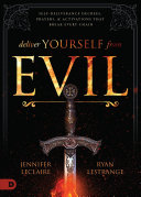 Deliver Yourself from Evil Book