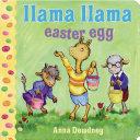 Llama Llama Easter Egg Book