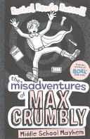 The Misadventures Of Max Crumbly 02