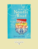 On the Noodle Road Book PDF