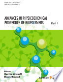 Advances in Physicochemical Properties of Biopolymers  Part 1  Book