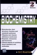 """""""Biochemistry"""" by S. C. Rastogi"""