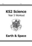 KS2 Science Year Five Workout  Earth   Space