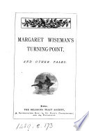 Margaret Wiseman s turning point  and other tales