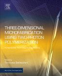 Three Dimensional Microfabrication Using Two Photon Polymerization