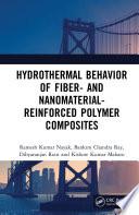 Hydrothermal Behavior of Fiber- and Nanomaterial-Reinforced Polymer Composites