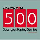 Racing Post  s 500 Strangest Racing