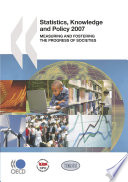 Statistics Knowledge And Policy 2007 Measuring And Fostering The Progress Of Societies Book PDF