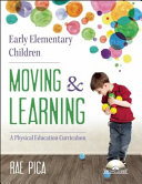 Early Elementary Children Moving   Learning