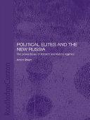 Political Elites and the New Russia [Pdf/ePub] eBook