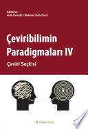 Çeviribilimin Paradigmaları IV - Çeviri Seçkisi