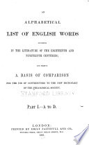 An Alphabetical List Of English Words Occurring In The Literature Of The Eighteenth And Nineteenth Centuries