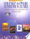 """""""Singing for the Stars: A Complete Program for Training Your Voice"""" by Seth Riggs, John D. Carratello"""