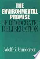 The Environmental Promise Of Democratic Deliberation Book PDF