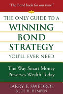 The Only Guide to a Winning Bond Strategy You'll Ever Need Pdf/ePub eBook