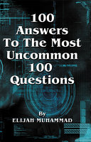 100 Answers to the Most Uncommon 100 Questions [Pdf/ePub] eBook