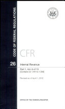 Pdf Code of Federal Regulations, Title 26, Internal Revenue, PT. 1 (Sections 1.441 to 1.500), Revised as of April 1, 2012