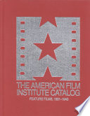 The American Film Institute Catalog of Motion Pictures Produced in the United States  , Band 1