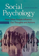 link to Social psychology : how other people influence our thoughts and actions in the TCC library catalog