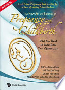 The New Art And Science Of Pregnancy And Childbirth Book PDF