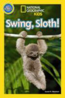 National Geographic Kids Readers  Swing Sloth