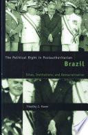 Political Right in Postauthoritarian Brazil