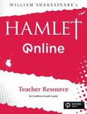 Hamlet Online Teacher Resource