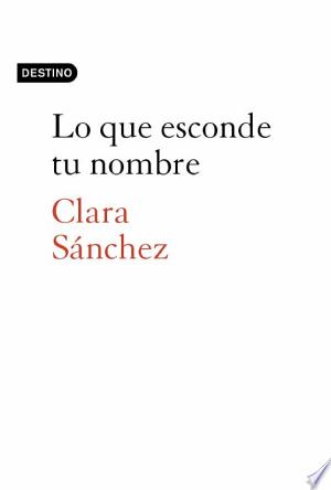 Download Lo que esconde tu nombre online Books - godinez books