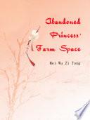 Abandoned Princess  Farm Space Book PDF