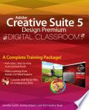 Adobe Creative Suite 5 Design Premium Digital Classroom