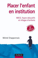 Pdf Placer l'enfant en institution - 2e éd. Telecharger