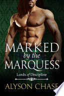 Marked by the Marquess
