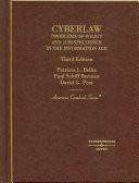 Cyberlaw: Problems of Policy and Jurisprudence in the Information Age