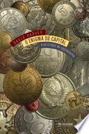 O enigma do capital  : E as crises do capitalismo