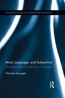 Mind  Language and Subjectivity