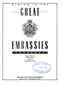 Dining in the Great Embassies Cookbook Book