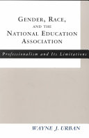 Pdf Gender, Race, and the National Education Association
