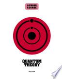 Quantum Theory  a Crash Course