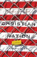 Christian Nation: A Novel
