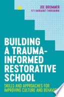 Building a Trauma Informed Restorative School