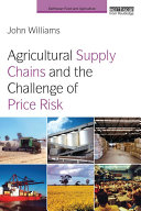 Pdf Agricultural Supply Chains and the Challenge of Price Risk
