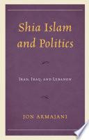 Shia Islam and Politics Book