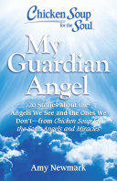 Chicken Soup for the Soul: My Guardian Angel [Pdf/ePub] eBook