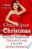 Once Upon A Christmas A Wynter Family Saga
