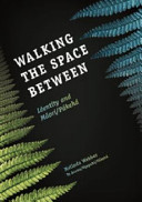 Walking the Space Between