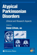 Atypical Parkinsonian Disorders