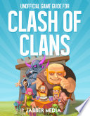 Unofficial Game Guide for Clash of Clans