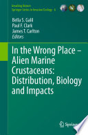 In the Wrong Place   Alien Marine Crustaceans  Distribution  Biology and Impacts